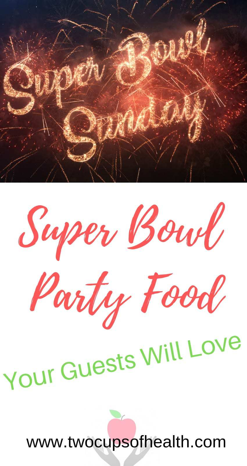 Super Bowl Party Food Pinterest pin