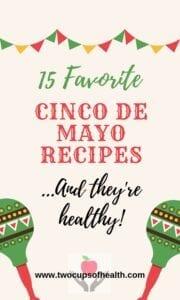 Cinco de Mayo Pinterest pin featuring 15 favorite recipes