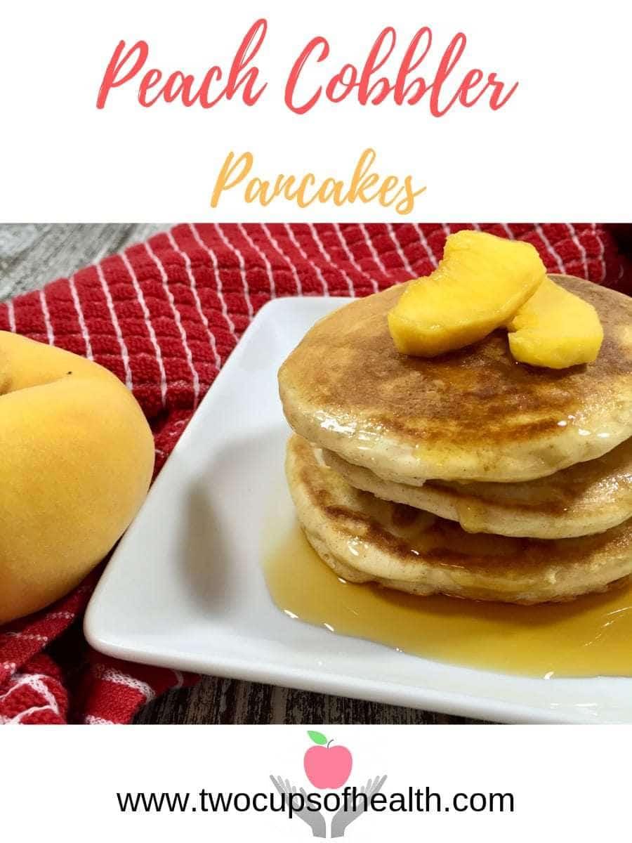 Pinterest pin for Peach Cobbler Pancakes