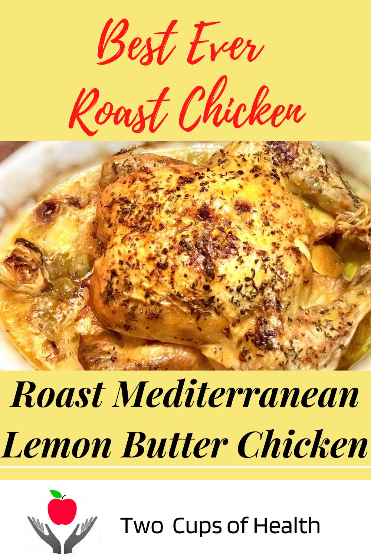 Roast Mediterranean Lemon Butter Chicken Pin with a yellow background